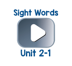 Sight Words Chant Videos Unit 2-1