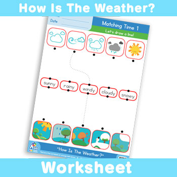 How Is The Weather? Worksheet - Matching Time 1