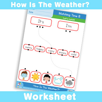 How Is The Weather? Worksheet - Matching Time 8